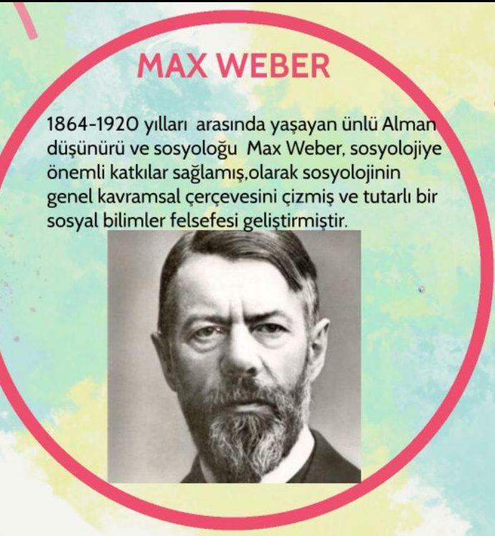 MAX WEBER VE YORUMLAYICI YAKLAŞIM